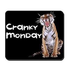 Cranky Monday Mousepad