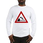 Cliff Warning Sign Long Sleeve T-Shirt