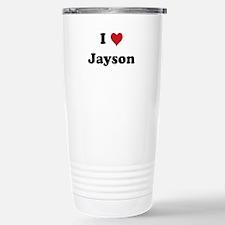 I love Jayson Travel Mug