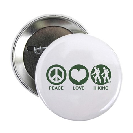 "Peace Love Hiking 2.25"" Button"
