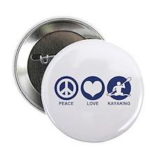 "Peace Love Kayaking 2.25"" Button"