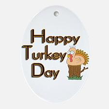 Happy Turkey Day Oval Ornament