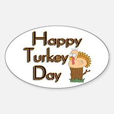 Happy Turkey Day Oval Decal
