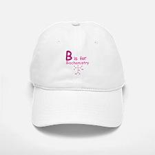 B is for Biochemistry Baseball Baseball Cap