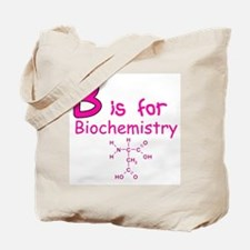 B is for Biochemistry Tote Bag