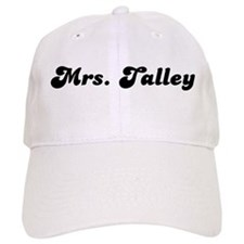 Mrs. Talley Baseball Cap