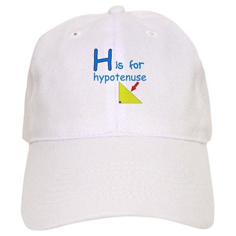 H is for Hypotenuse Cap