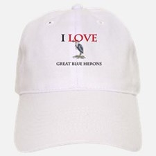 I Love Great Blue Herons Baseball Baseball Cap