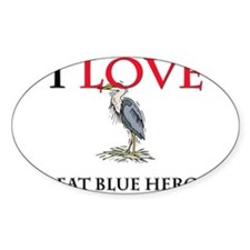 I Love Great Blue Herons Oval Sticker
