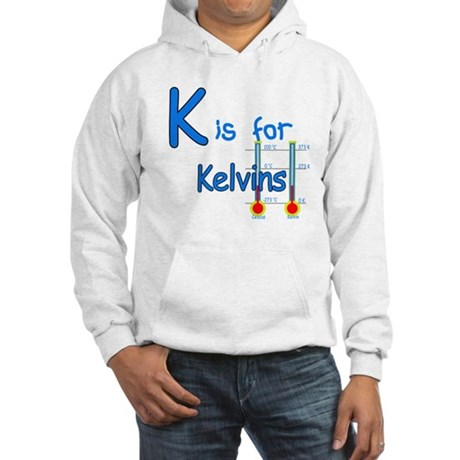 K is for Kelvins Hooded Sweatshirt