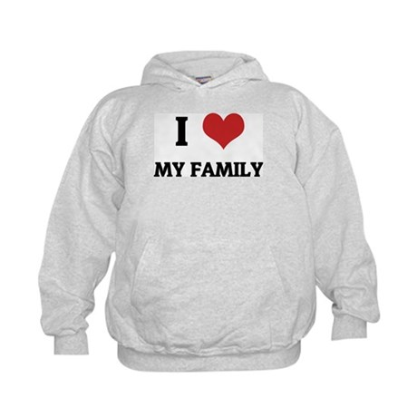 I Love My Family Kids Hoodie