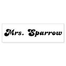 Mrs. Sparrow Bumper Bumper Sticker