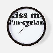 KISS ME I'M SYRIAN Wall Clock