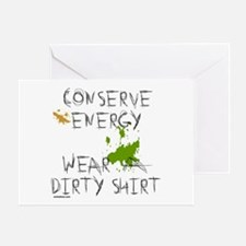 CONSERVE ENERGY Greeting Card