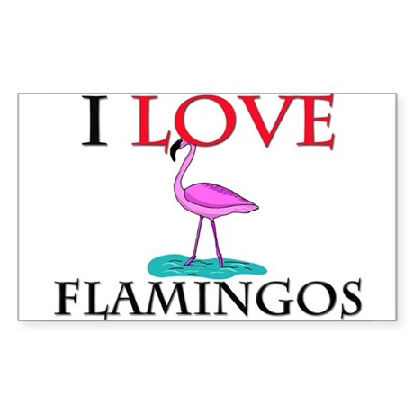 I Love Flamingos Rectangle Sticker