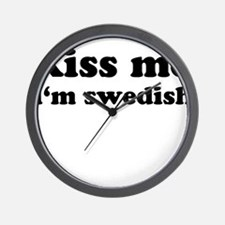 KISS ME I'M SWEDISH Wall Clock