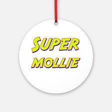 Super mollie Ornament (Round)
