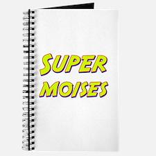 Super moises Journal