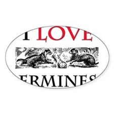 I Love Ermines Oval Decal