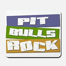 Pit Bulls ROCK Mousepad
