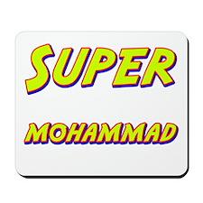 Super mohammad Mousepad