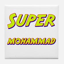 Super mohammad Tile Coaster