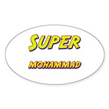 Super mohammad Oval Decal