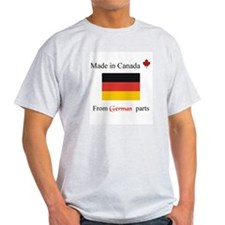 Made in Canada from German Parts T-Shirt