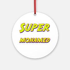 Super mohamed Ornament (Round)