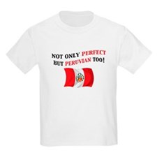Perfect Peruvian 2 T-Shirt