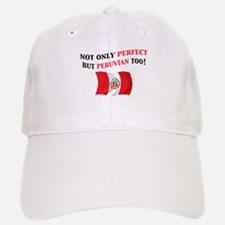 Perfect Peruvian 2 Baseball Baseball Cap