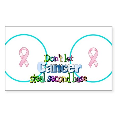 Dont Let Cancer Steal Second Rectangle Sticker