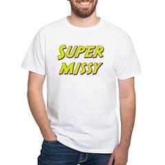 Super missy Shirt
