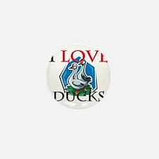 I Love Ducks Mini Button