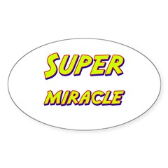 Super miracle Oval Decal