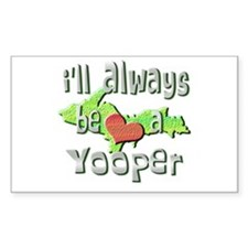 Always a Yooper Rectangle Decal
