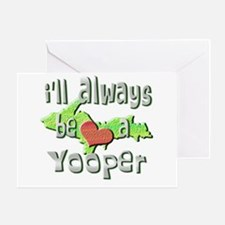 Always a Yooper Greeting Card