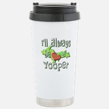 Always a Yooper Stainless Steel Travel Mug