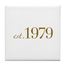 Est. 1979 (30th Birthday) Tile Coaster