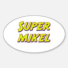 Super mikel Oval Decal