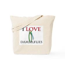 I Love Damselflies Tote Bag