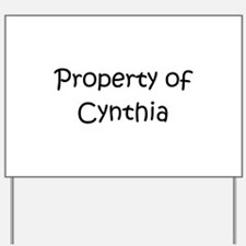 Funny Cynthia Yard Sign