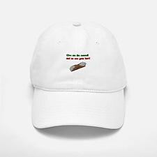 Give me the cannoli and no one gets hurt! Baseball Baseball Cap