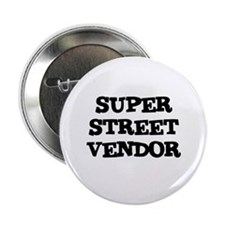 "SUPER STREET VENDOR 2.25"" Button (10 pack)"
