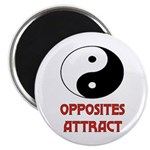 OPPOSITES ATTRACT Magnet