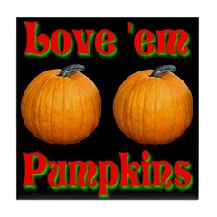 Love 'em Pumpkins Tile Coaster