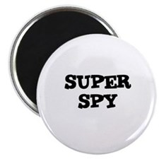 SUPER SPY Magnet