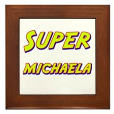 Super michaela Framed Tile