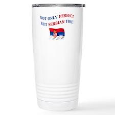 Perfect Serbian 2 Thermos Mug