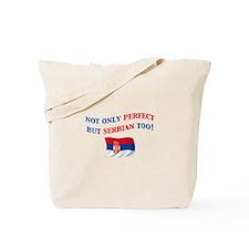 Perfect Serbian 2 Tote Bag